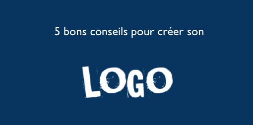 5-bons-conseils-pour-creer-son-logo